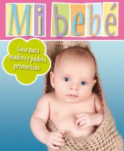 Guía Mi bebé para padres primerizos