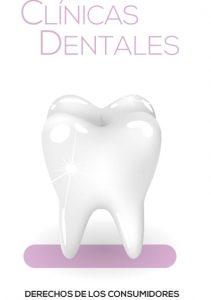 Campaña de Sensibilización y difusión de los derechos de los consumidores y usuarios en las clínicas dentales
