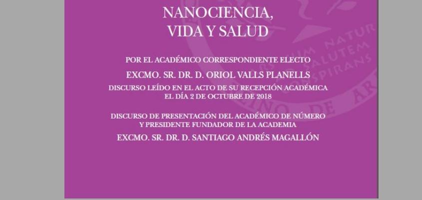 """El catedrático y farmacéutico catalán Oriol Valls ingresará en la Academia de Farmacia Reino de Aragón  con el discurso """"Nanociencia, vida y salud"""""""