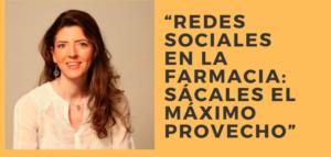 """Última plazas para el curso """"Redes sociales en la farmacia: sácales el máximo provecho"""" con la farmacéutica experta en redes Inma Riu"""