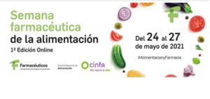 Semana Farmacéutica de la Alimentación: primera edición on line del 24 al 27 de mayo